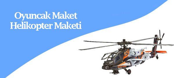 oyuncak-maket-ve-helikopter-maketleri